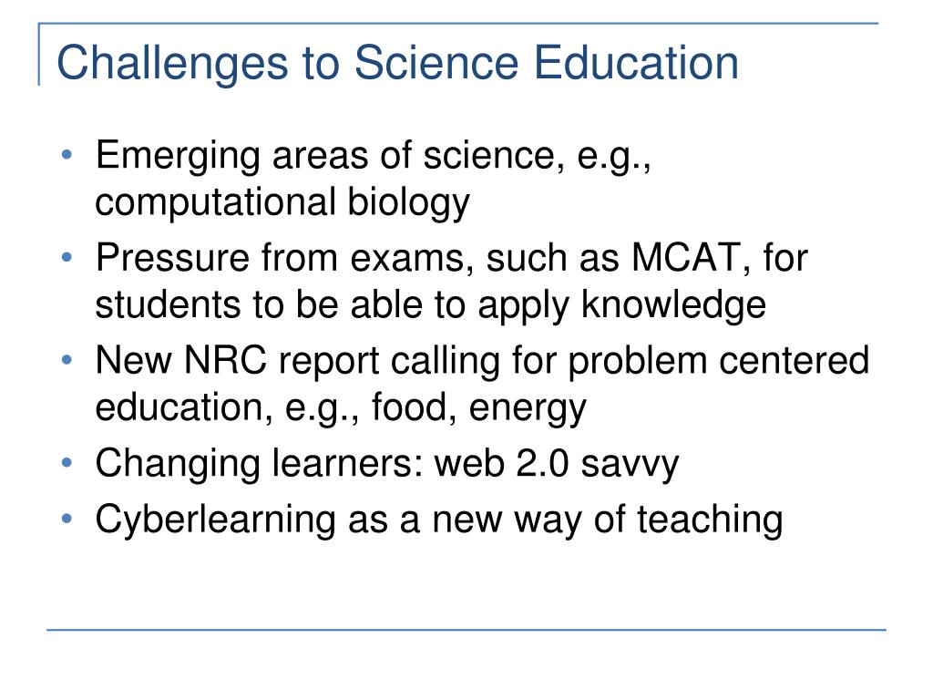Challenges to Science Education
