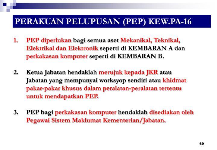 PERAKUAN PELUPUSAN (PEP) KEW.PA-16