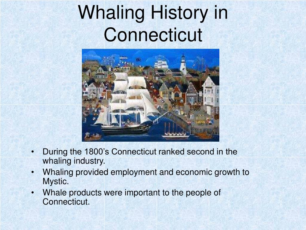 Whaling History in Connecticut