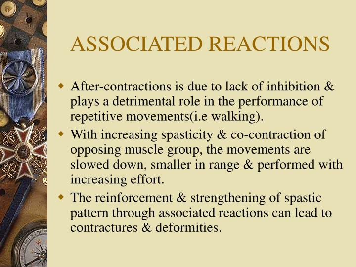 ASSOCIATED REACTIONS