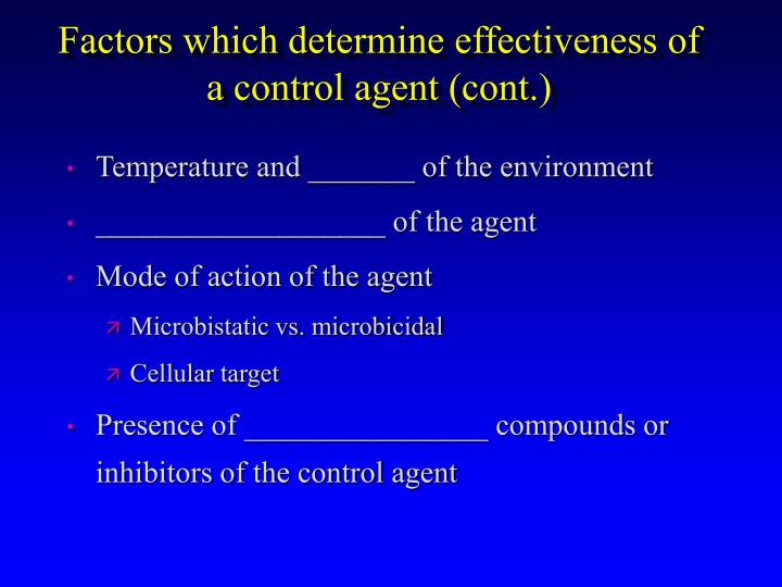Factors which determine effectiveness of a control agent (cont.)
