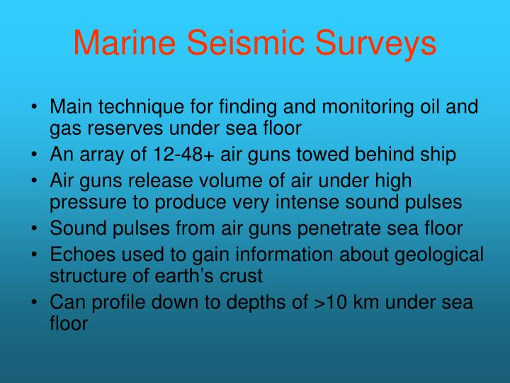 Marine seismic surveys l.jpg
