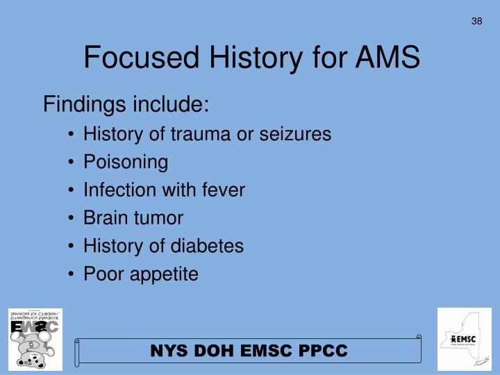 Focused History for AMS