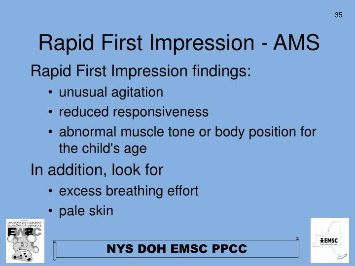 Rapid First Impression - AMS