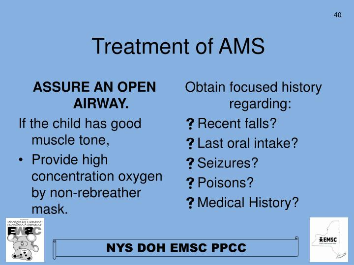ASSURE AN OPEN AIRWAY.