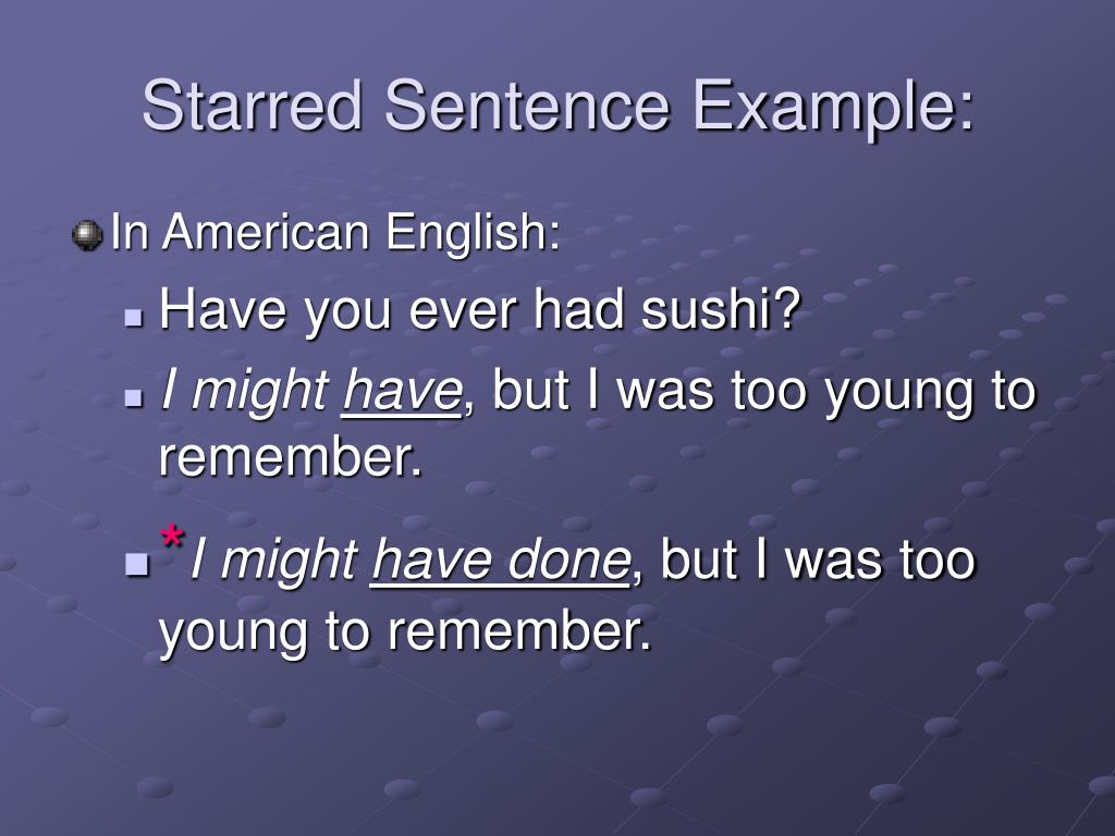 Starred Sentence Example: