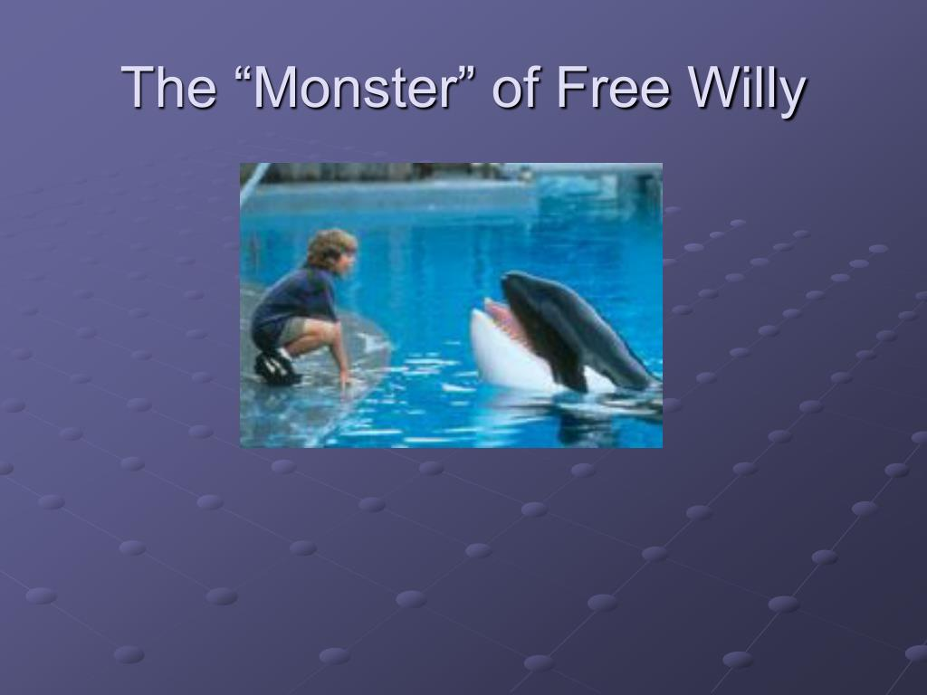 "The ""Monster"" of Free Willy"