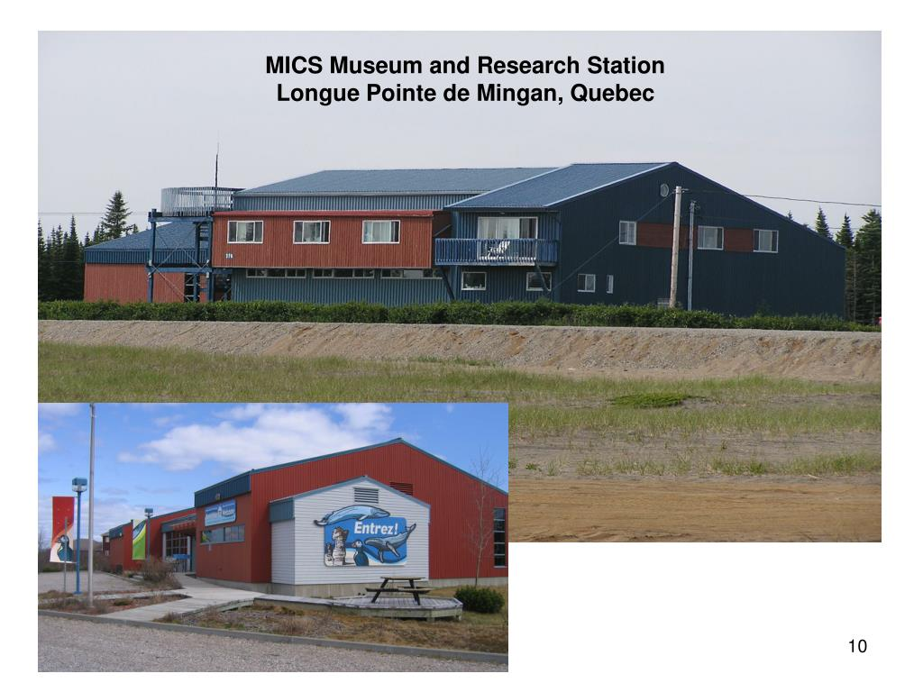MICS Museum and Research Station