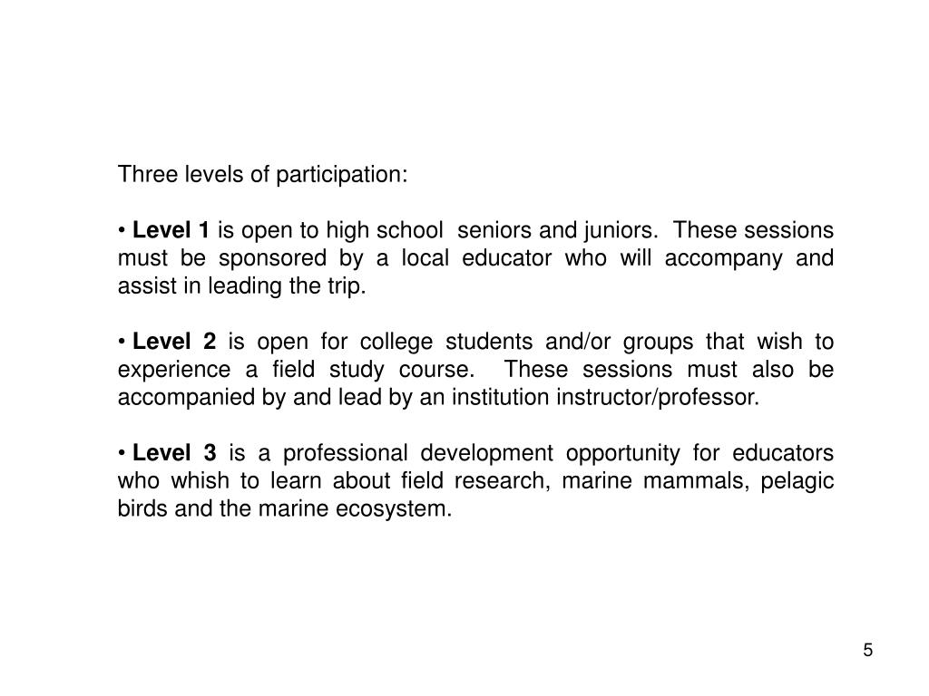 Three levels of participation: