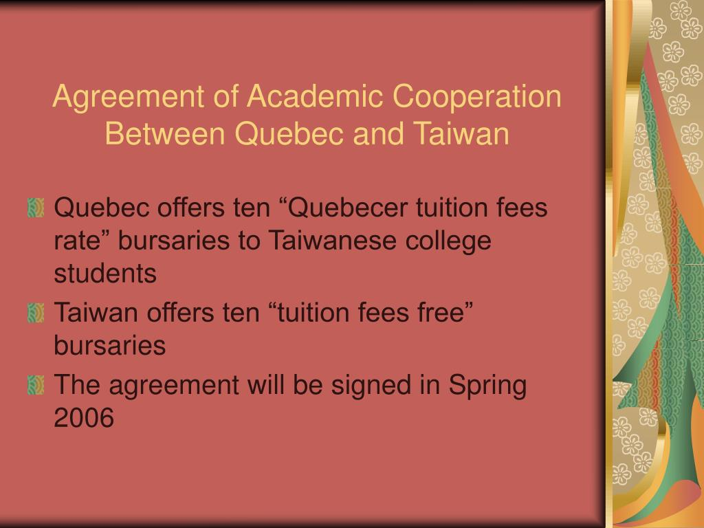 Agreement of Academic Cooperation Between Quebec and Taiwan