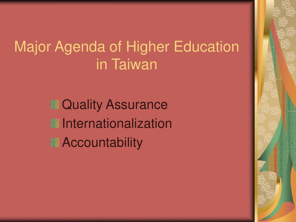 Major Agenda of Higher Education in Taiwan