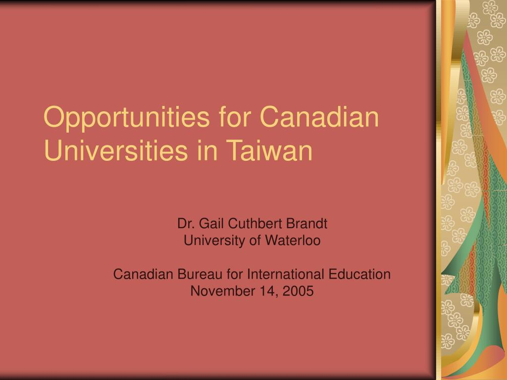 Opportunities for Canadian Universities in Taiwan