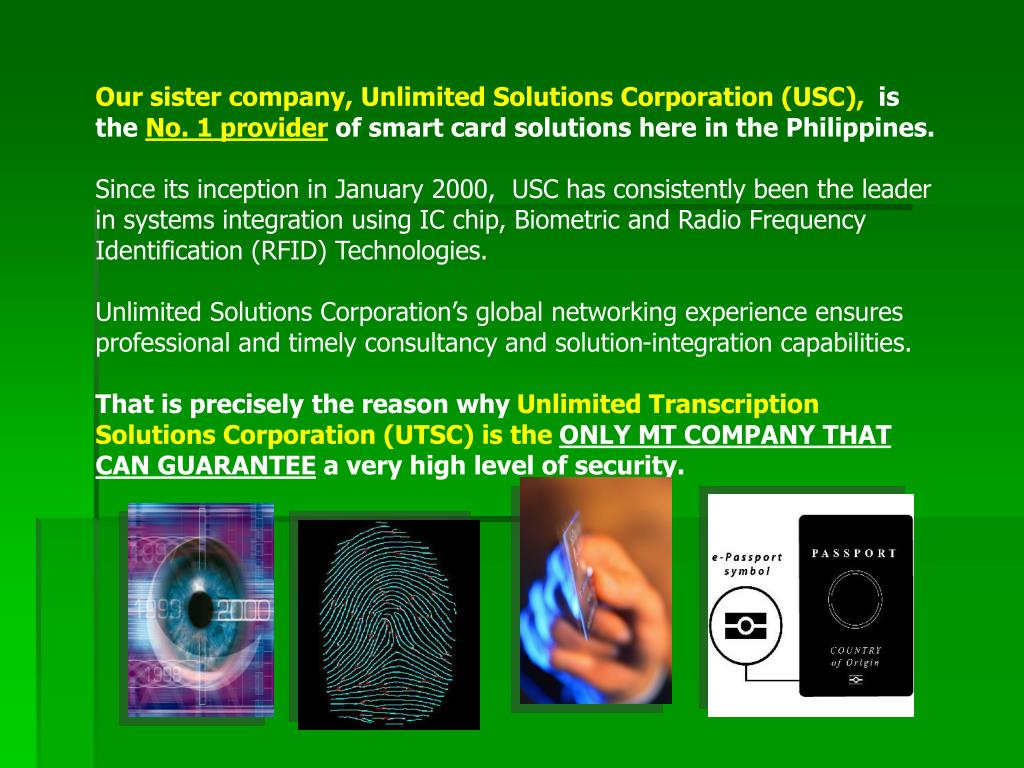 Our sister company, Unlimited Solutions Corporation (USC),