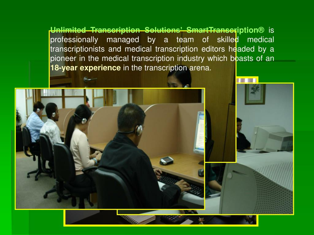 Unlimited Transcription Solutions' SmartTranscription®