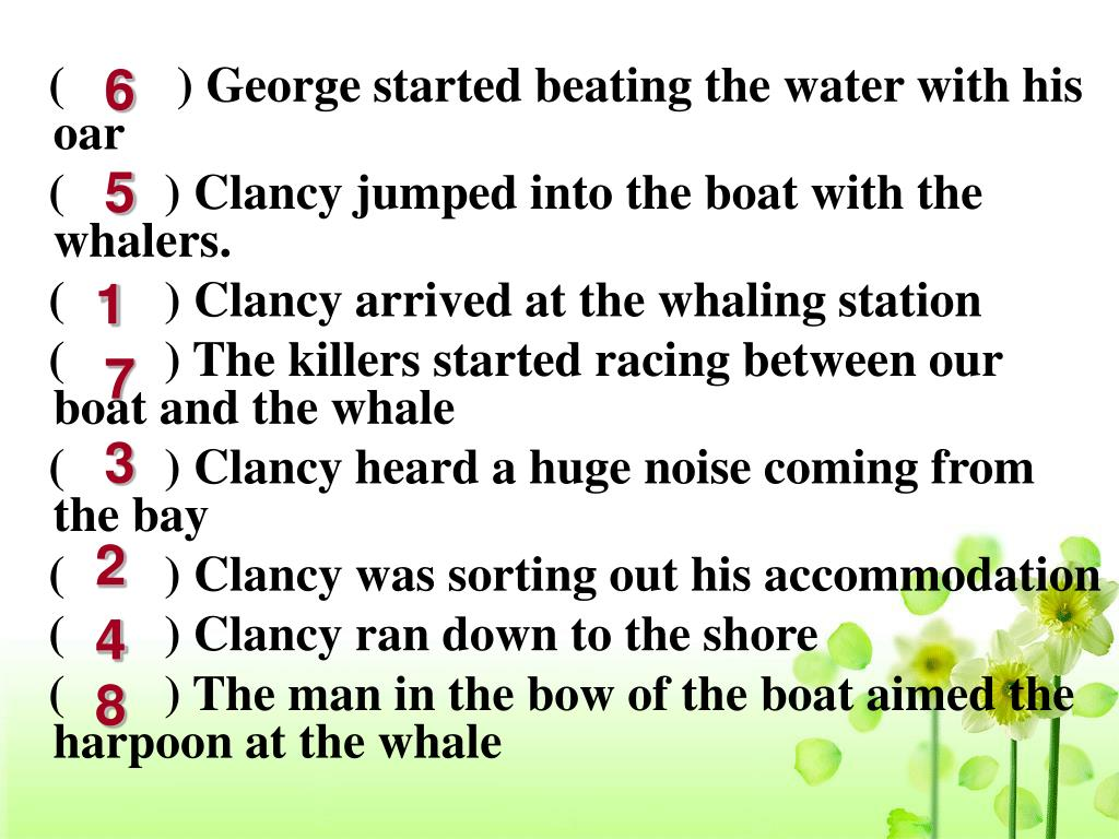 (         ) George started beating the water with his oar