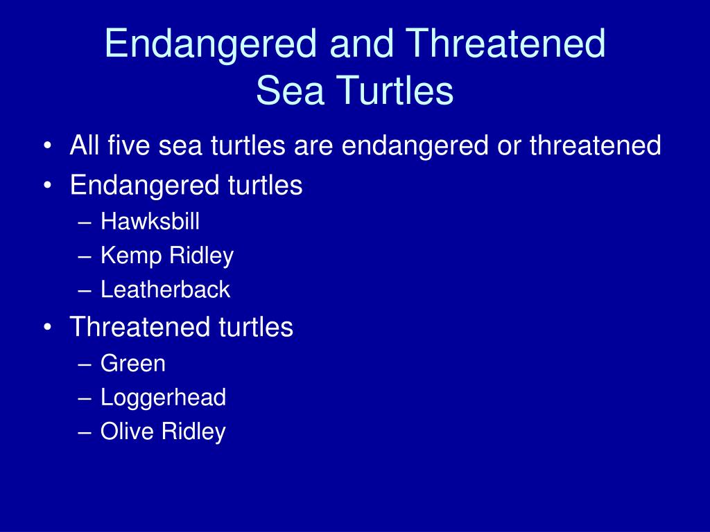 Endangered and Threatened
