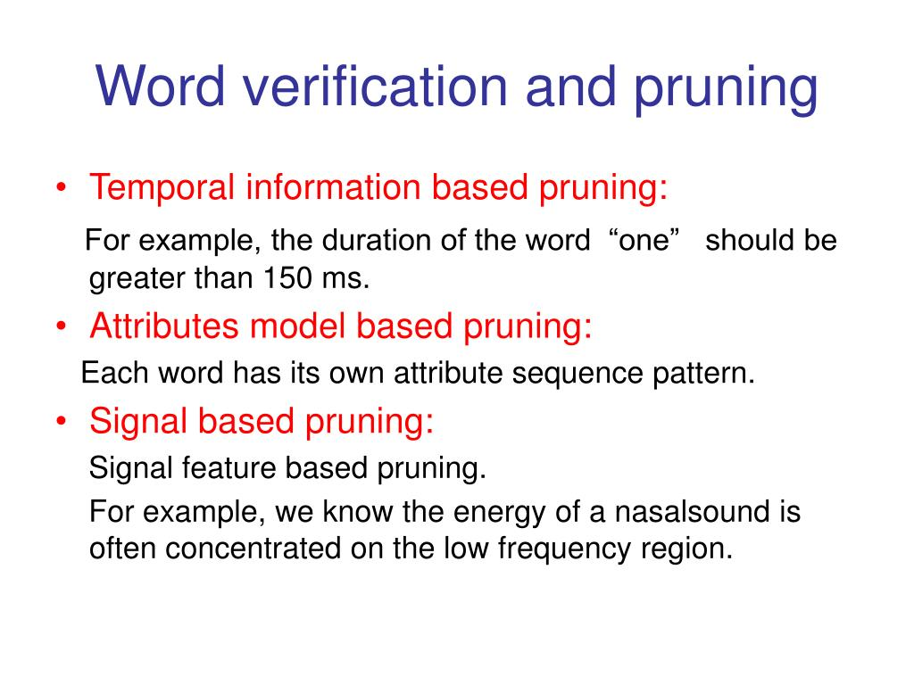 Word verification and pruning
