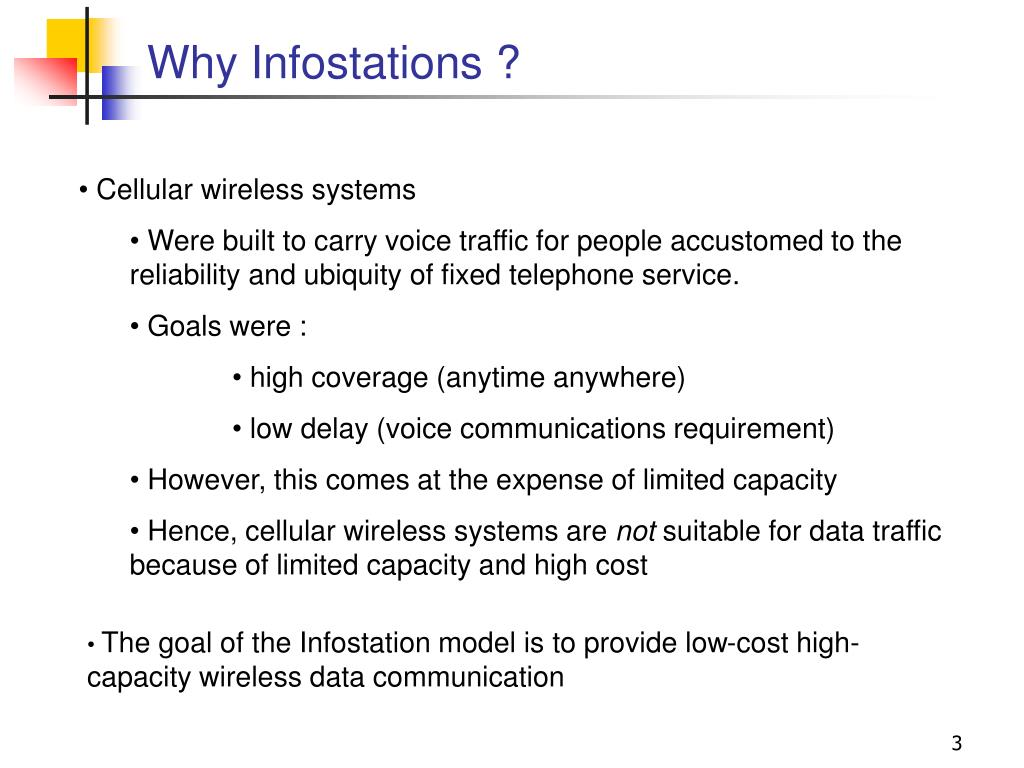 Why Infostations ?