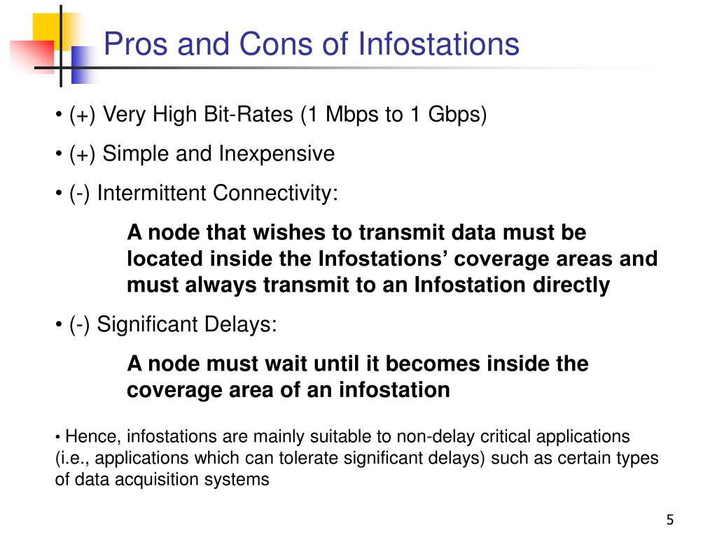 Pros and Cons of Infostations