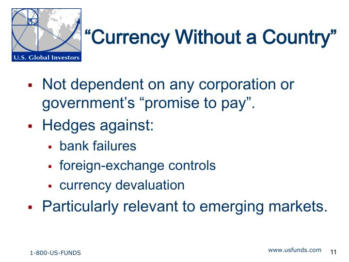 """Currency Without a Country"""