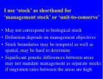 i use stock as shorthand for management stock or unit to conserve