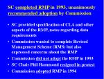 sc completed rmp in 1993 unanimously recommended adoption by commission