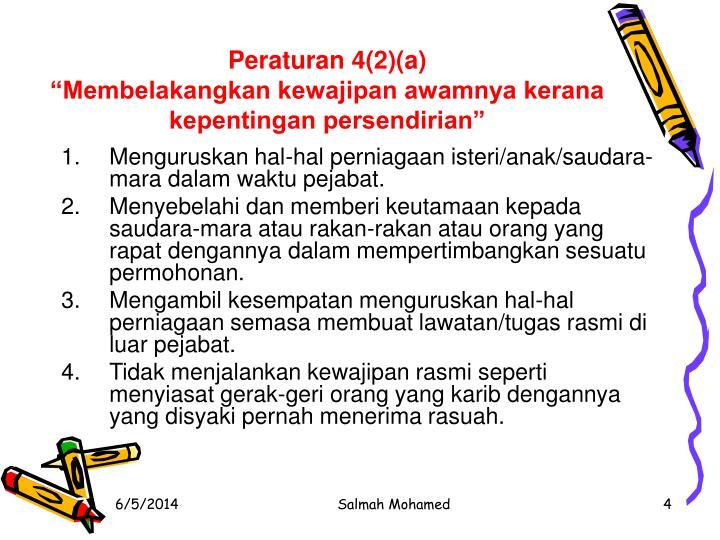 Peraturan 4(2)(a)