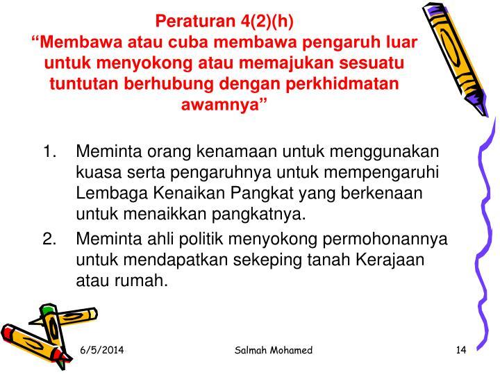 Peraturan 4(2)(h)