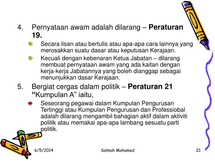 Pernyataan awam adalah dilarang –