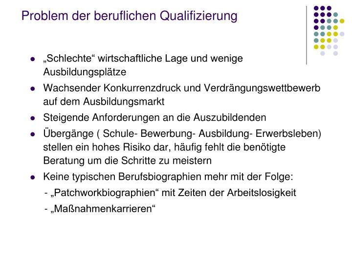 Problem der beruflichen Qualifizierung