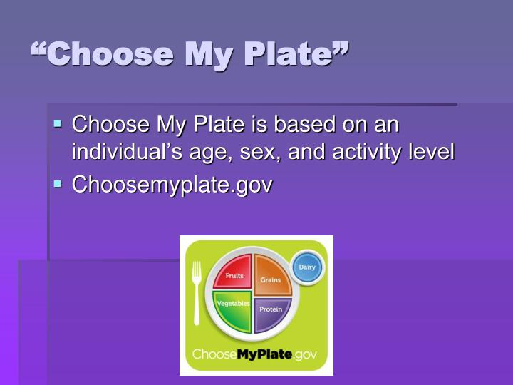 """Choose My Plate"""