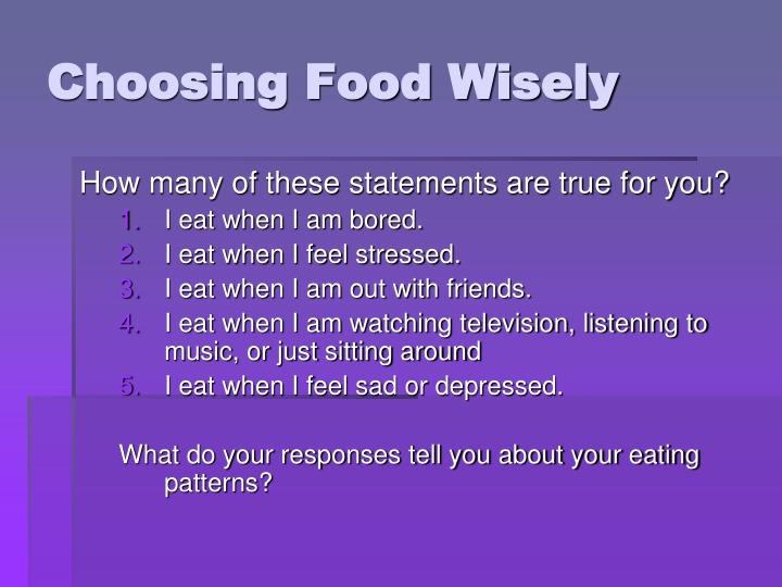 Choosing Food Wisely
