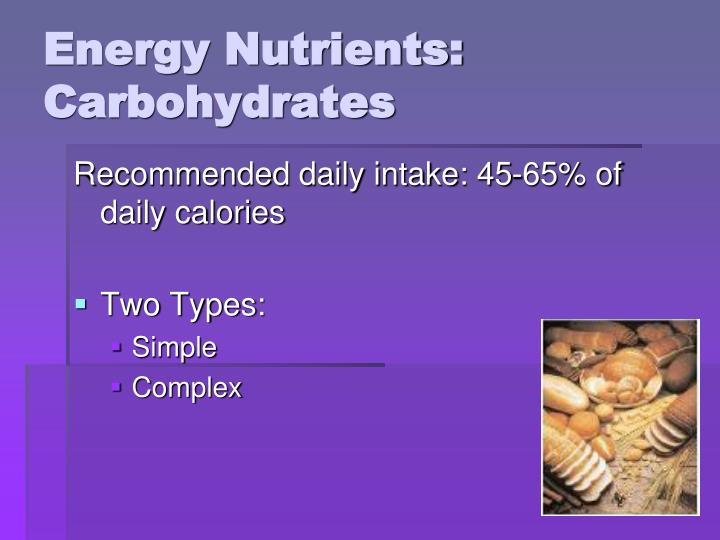 Energy Nutrients: Carbohydrates