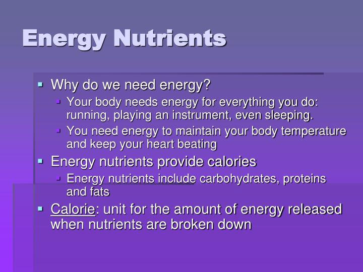 Energy Nutrients