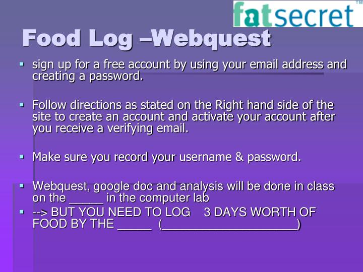 Food Log –Webquest