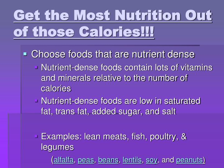 Get the Most Nutrition Out of those Calories!!!