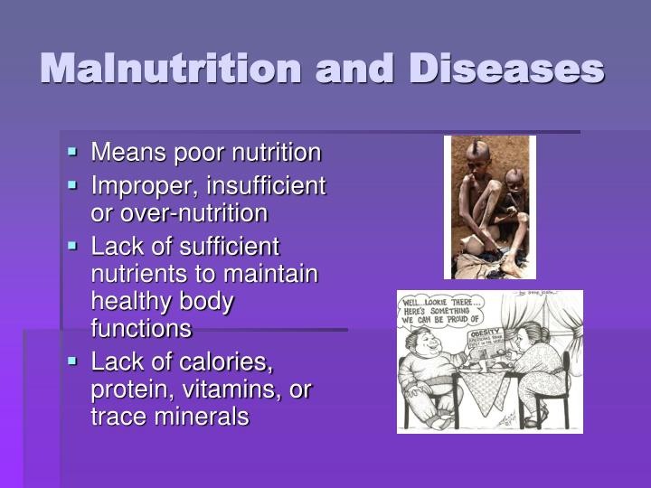 Malnutrition and Diseases