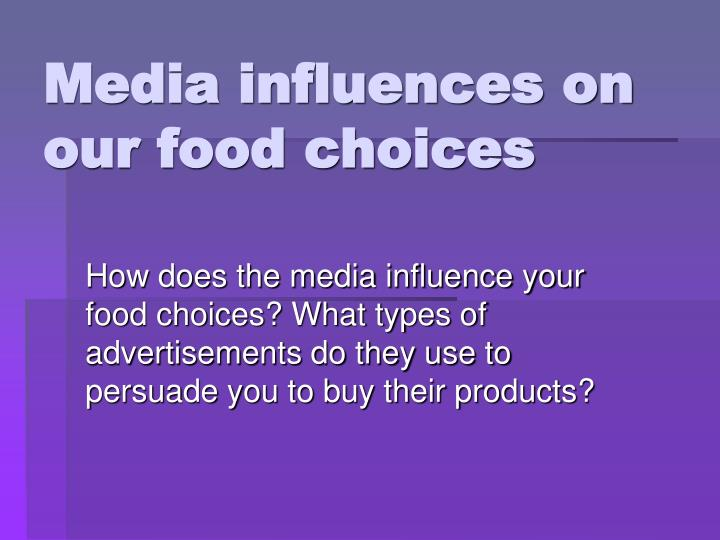 Media influences on our food choices
