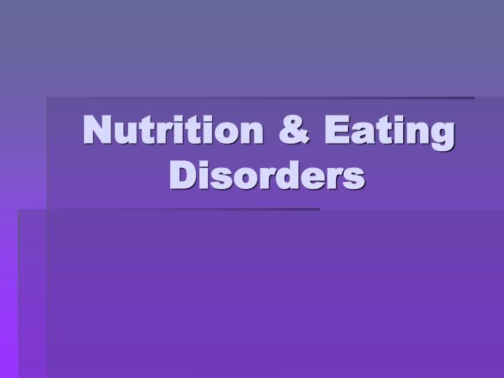 Nutrition eating disorders