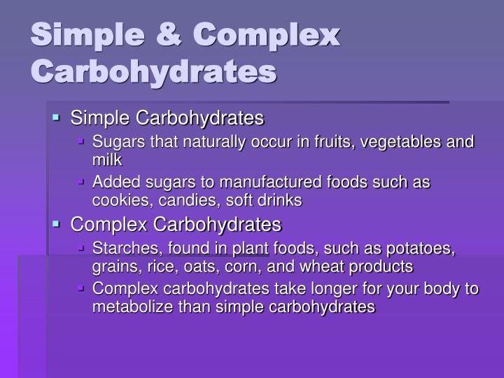 Simple & Complex Carbohydrates