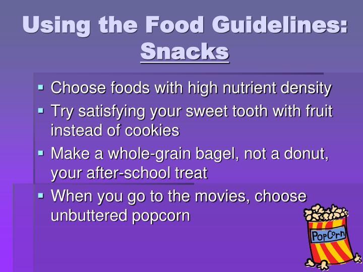 Using the Food Guidelines: