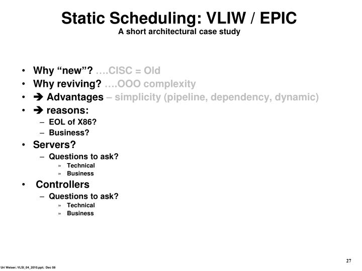 Static Scheduling: VLIW / EPIC