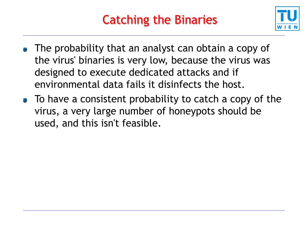 Catching the Binaries
