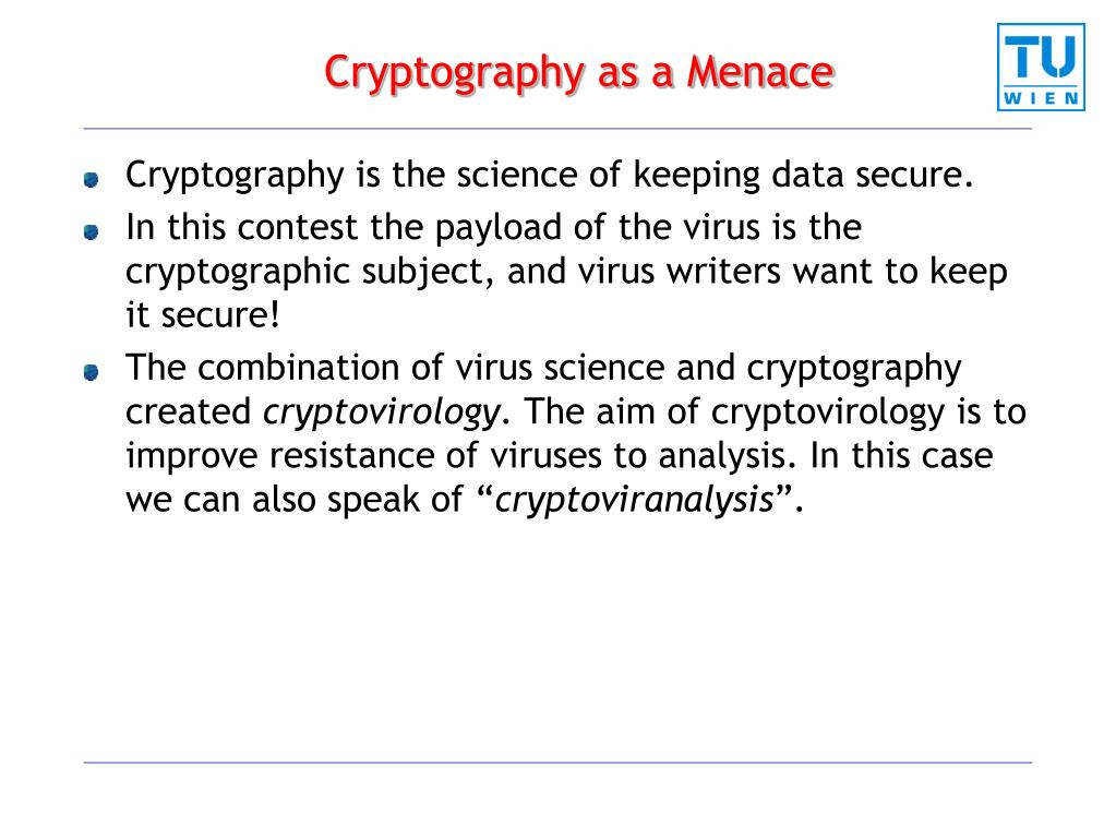 Cryptography as a Menace