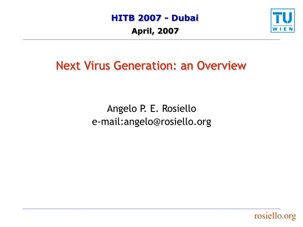 Next Virus Generation: an Overview