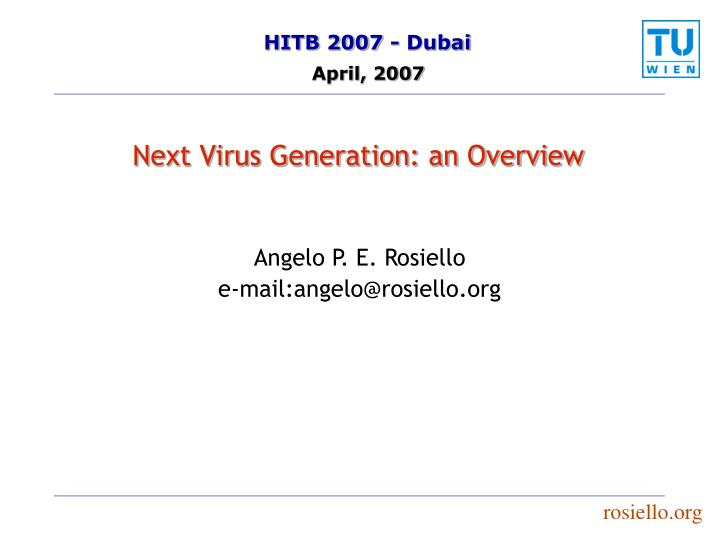 Next virus generation an overview l.jpg
