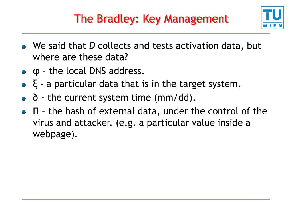 The Bradley: Key Management
