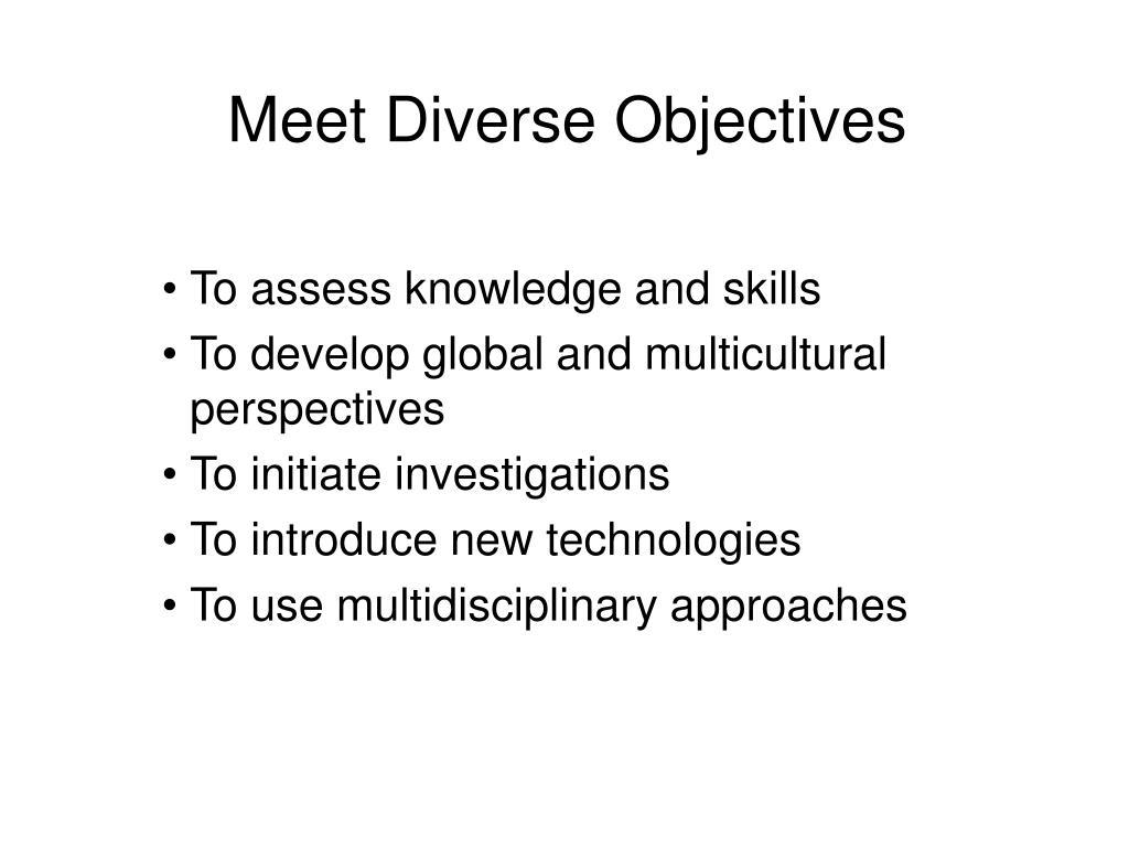 Meet Diverse Objectives