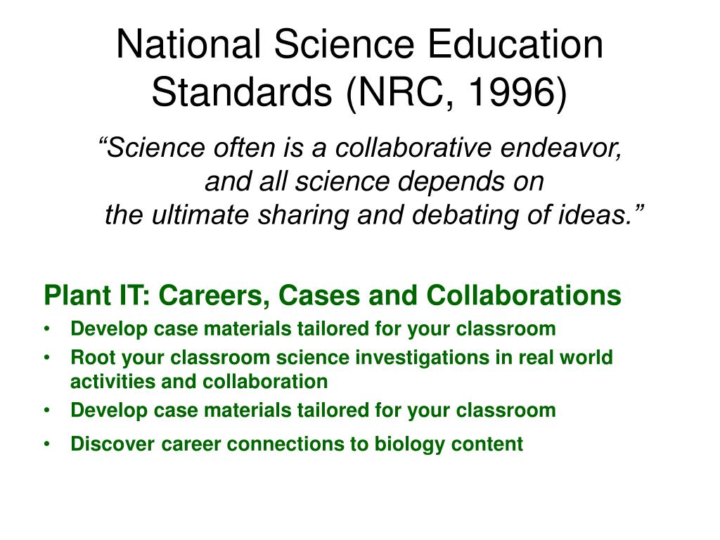 National Science Education Standards (NRC, 1996)
