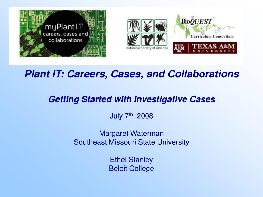 Plant IT: Careers, Cases, and Collaborations